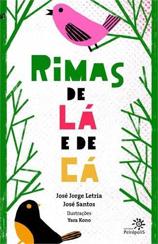RIMAS DE LA E DE CA Através de poemas rimados, os dois autores, um brasileiro, o outro, português, travam um delicioso diálogo.