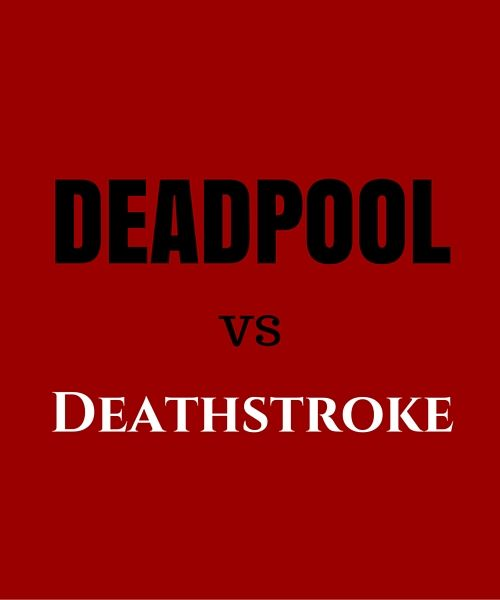 Deadpool and Deathstroke – who's the daddy? #Marvel #Deadpool