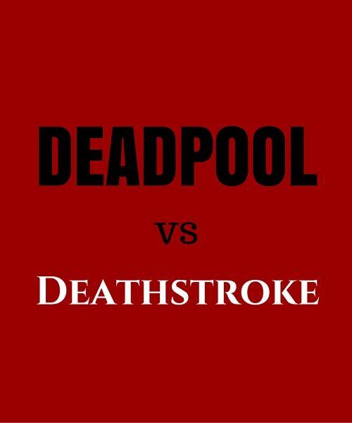 Deadpool and Deathstroke – who's the daddy? #Marvel #Deadpool