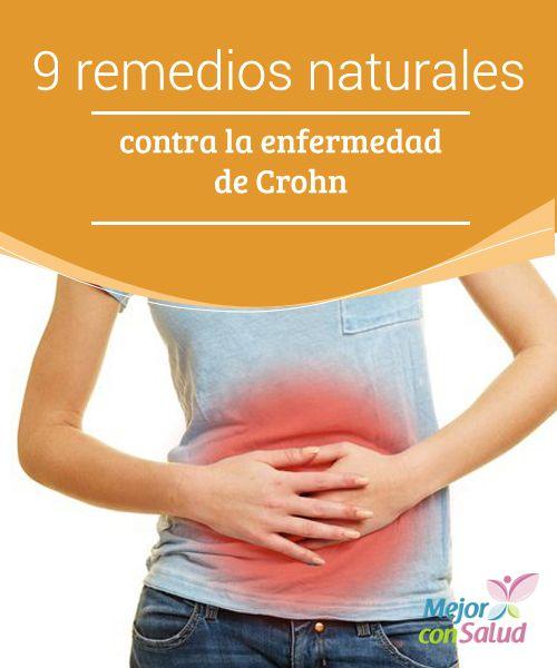 9 remedios naturales contra la enfermedad de Crohn  La enfermedad de Crohn es un padecimiento crónico que afecta a cualquier parte del sistema digestivo haciendo que se inflame.