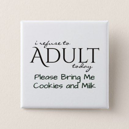 Refuse to Adult Send Cookies Button - thank you gifts ideas diy thankyou