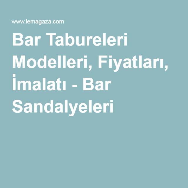Bar Tabureleri Modelleri, Fiyatları, İmalatı - Bar Sandalyeleri
