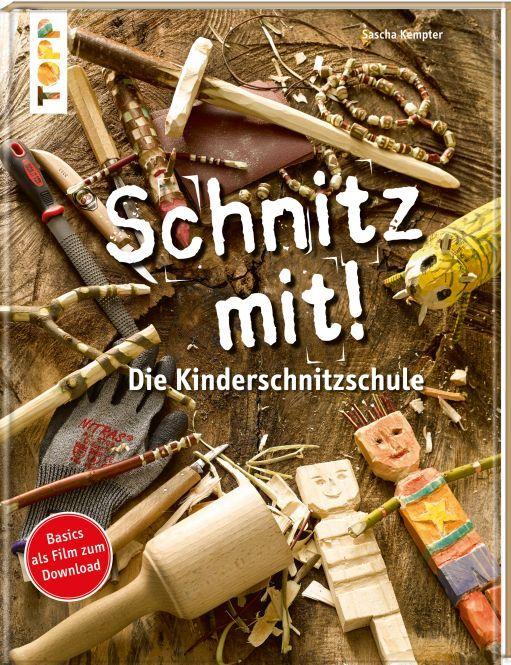Schnitz mit! Die Kinderschnitzschule