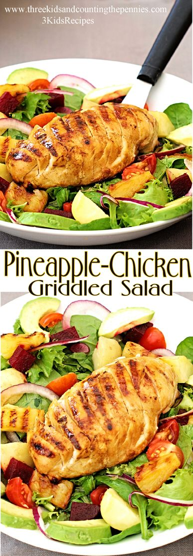 A succulent, griddled pineapple-chicken salad. Thanks to Three Kids and Counting the Pennies