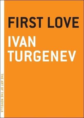 First Love - Ivan Turgenev [Dashuria e parë - Ivan Turgenev]