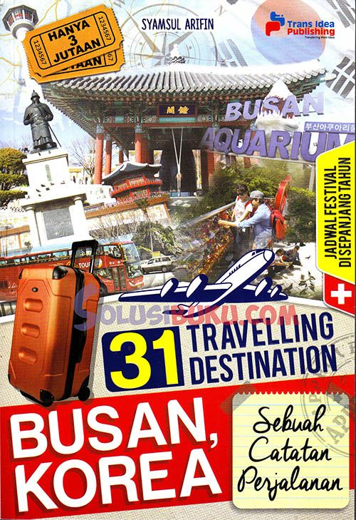"""31 Travelling Destination Busan , Korea"" Syamsul Arifin #buku #sewabuku #perpustakaan"