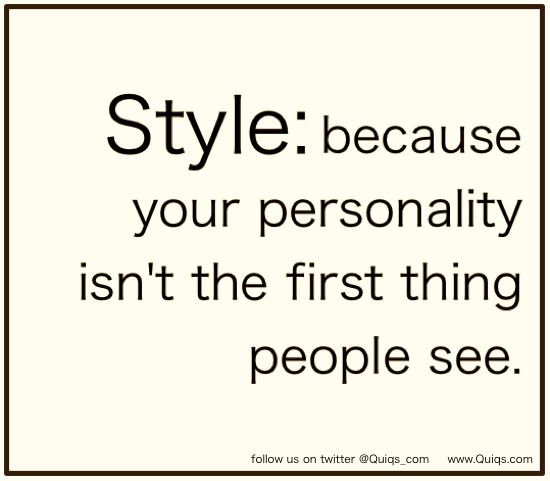 Style tips and fashion quotes on twitter @Quiqs_com