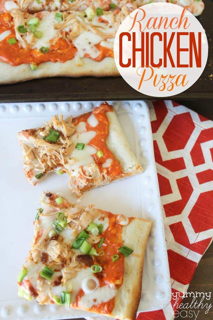 Easy Ranch Chicken Pizza is spread with a ranch-cream cheese sauce and ...