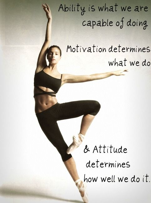 dance motivation and inspiration.