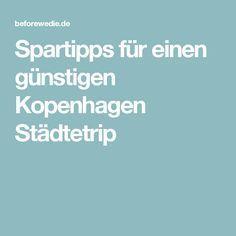 Spartipps für einen günstigen Kopenhagen Städtetrip