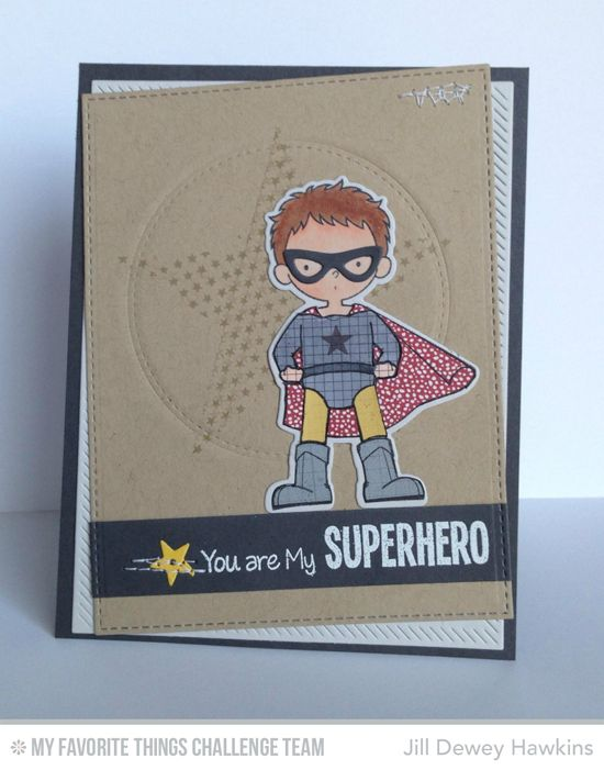 Super Boy, Totally Happy, Inside & Out Diagonal Stitched Rectangle STAX Die-namics, Stitched Circle STAX Die-namics, Super Boy Die-namics - Jill Dewey Hawkins #mftstamps