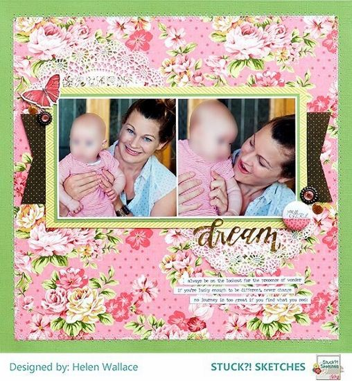 Stuck?! Sketches March 15 2018 sketch challenge DT layout by Helen