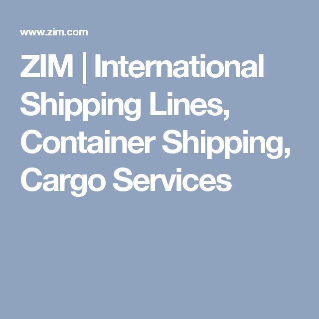 ZIM | International Shipping Lines, Container Shipping, Cargo Services
