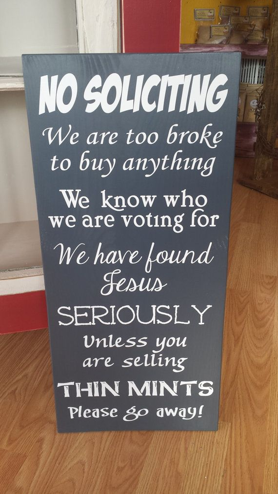 Hey, I found this really awesome Etsy listing at https://www.etsy.com/listing/177879898/sign-wooden-sign-no-soliciting-sign