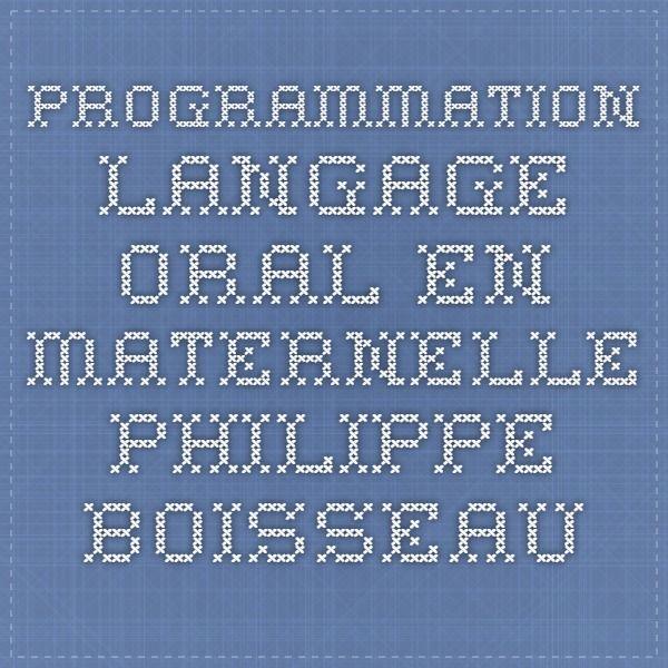 programmation langage oral en maternelle Philippe Boisseau
