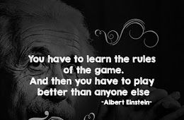 Albert Einstein Quotes learn the game and play well