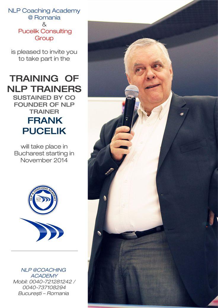 Unul dintre cei trei fondatori ai Programarii Neuro Lingvistice, FRANK PUCELIK, se va afla pentru prima oara in Romania pentru a sustine cursuri de formare specializata de NLP de durata (cum este programul de trainer NLP). Este SINGURUL CURS de formare trainer NLP din Europa si din lume, si este sustinut de Frank PUCELIK pe o durata de 18 ZILE. http://www.aisucces.ro/evenimente/nlp-training-frank-pucelik/