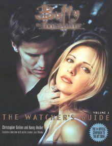 """""""The Watcher's Guide, Volume 1 (Buffy the Vampire Slayer)"""" av Christopher Golden"""