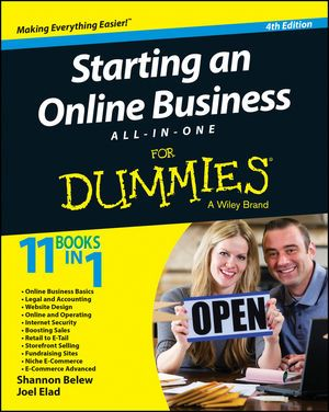 Starting an Online Business All-in-One For Dummies, 4th Edition:Book Information - For Dummies