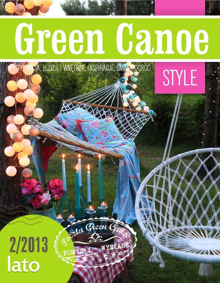 Green Canoe Style LATO 2013  Magazyn o kreatywnym życiu. Zapraszamy na rejs Zielonym Czółnem.