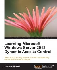 Learning Microsoft Windows Server 2012 Dynamic Access Control Pdf Download e-Book