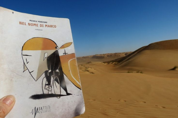 "My novel ""Nel nome di Marco"" in the Desert of Wahiba."