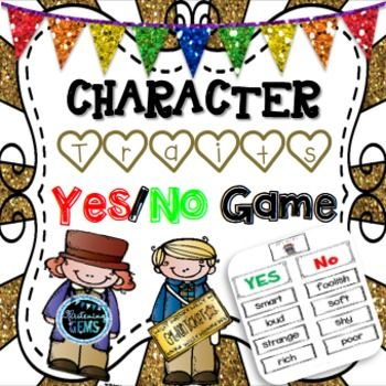 Character Traits Game- Yes/No - Charlie and the Chocolate Factory.