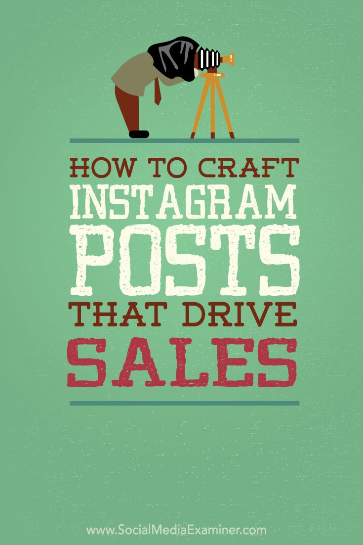 How to Craft Instagram Posts That Drive Sales Social Media Examiner http://www.socialmediaexaminer.com/instagram-posts-that-drive-sales/?utm_content=bufferb9671&utm_medium=social&utm_source=pinterest.com&utm_campaign=buffer