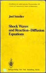 Shock Waves and Reaction-Diffusion Equations (Comprehensive Manuals of Surgical Specialties)