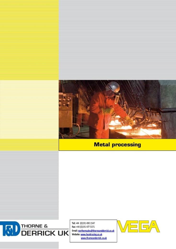 VEGA Pressure & Level Measurement  Metal Processing Industry Applications by Thorne and Derrick UK (Mechanical and Process Industry Equipment) via slideshare