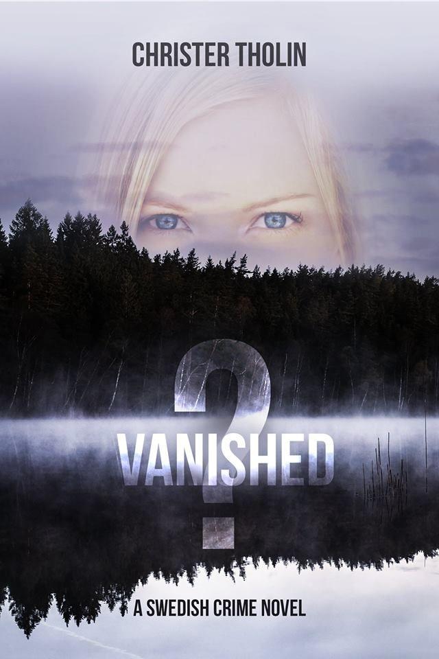 Vanished?: A Swedish Crime Novel by Christer Tholin