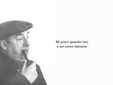 "▶ ""Mi piaci quando taci"" di Pablo Neruda - YouTube"
