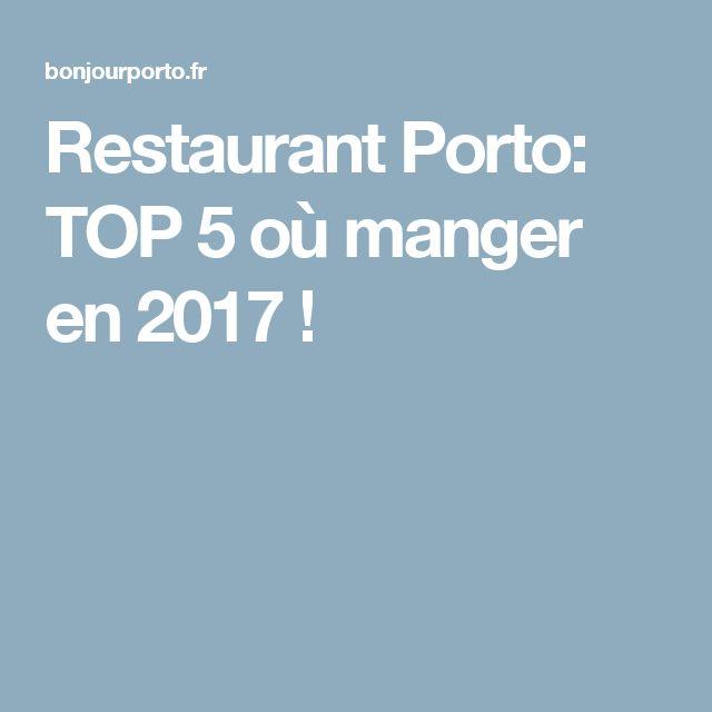 Restaurant Porto: TOP 5 où manger en 2017 !