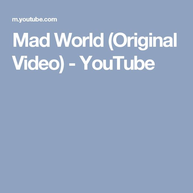 Mad World (Original Video) - YouTube