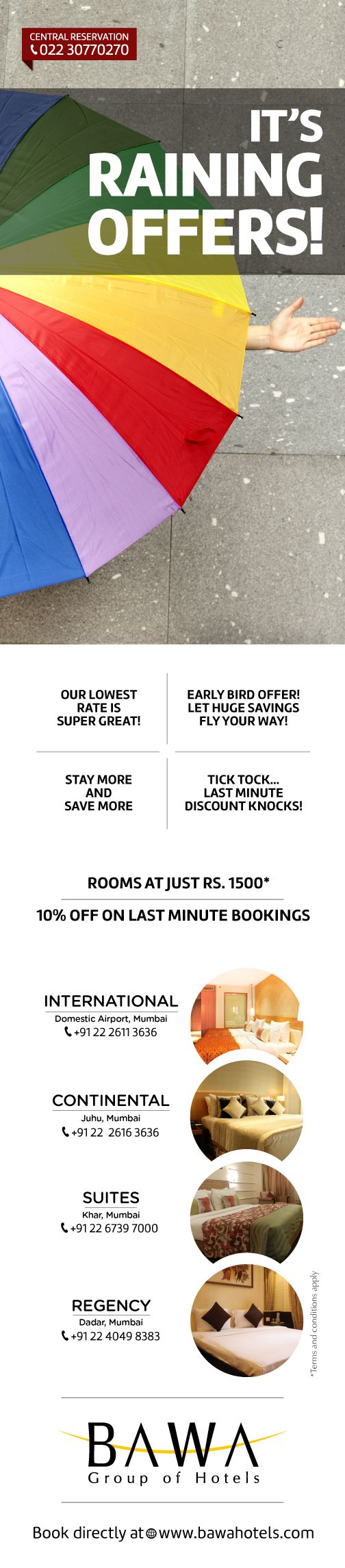 Get the best offers at all Bawa Hotels this monsoon.
