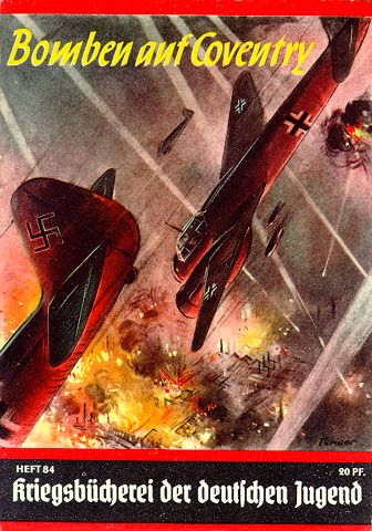 """A lurid book cover illustrating the retaliatory bombing of Coventry in response to the Allied """"War Butchery of German Youth"""".  Coventry was bombed more than almost any other British city."""