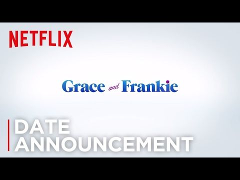 Grace and Frankie - Season 3 | Date Announcement [HD] | Netflix - YouTube