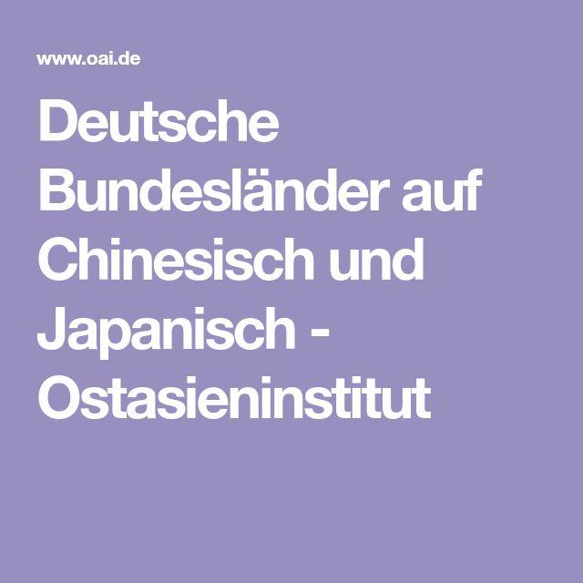 Deutsche Bundesländer auf Chinesisch und Japanisch - Ostasieninstitut