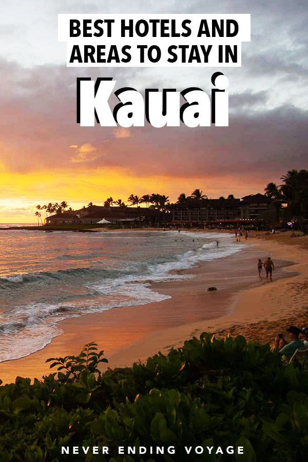 Where To Stay In Kauai The Best Areas And Hotels Summer Travel Destinations Hawaii Travel Guide Kauai Travel