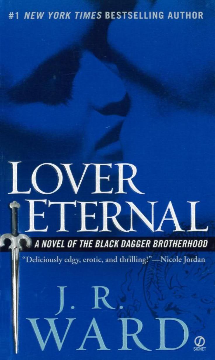 Lover Eternal By J Ward (black Dagger Brotherhood Book Rhage And Mary's  Book