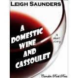A Domestic Wine & Cassoulet (Kindle Edition)By Leigh Saunders
