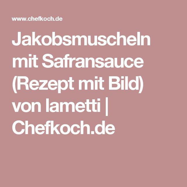 Jakobsmuscheln mit Safransauce (Rezept mit Bild) von lametti | Chefkoch.de