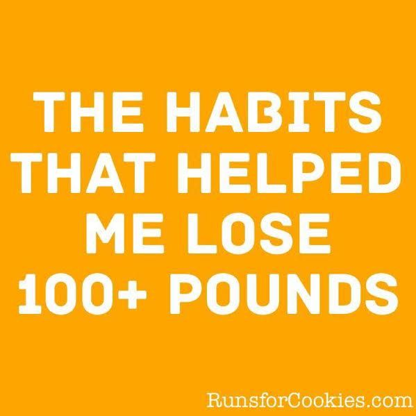 Runs for Cookies: Habits that helped me lose 100+ pounds