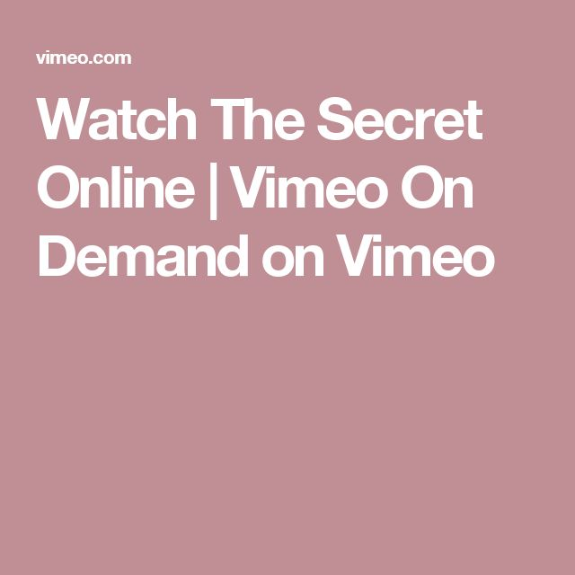 Watch The Secret Online | Vimeo On Demand on Vimeo