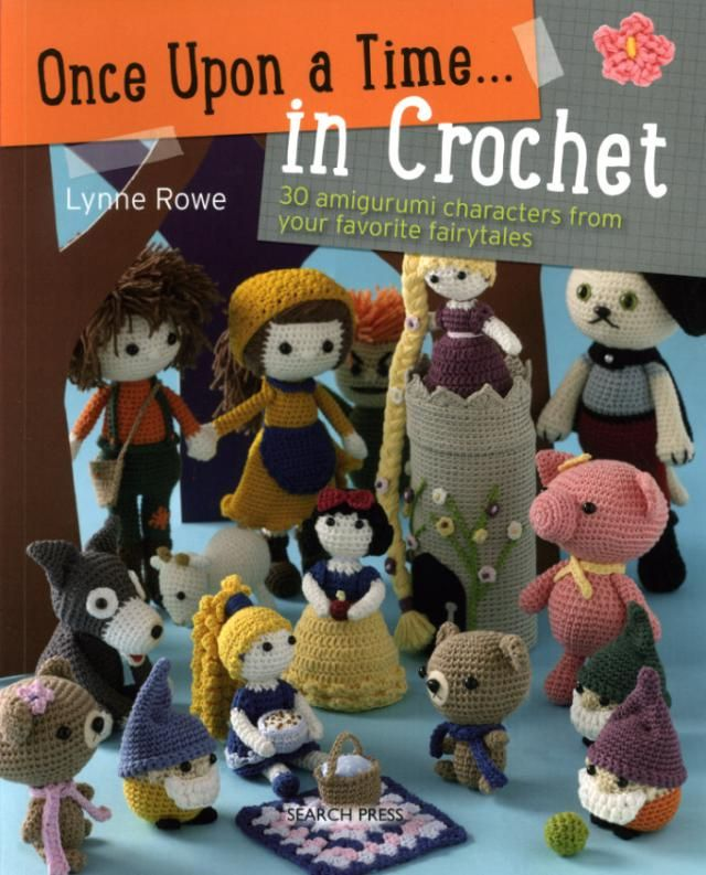 30 #Crochet Fairytale Patterns in Once Upon a Time book