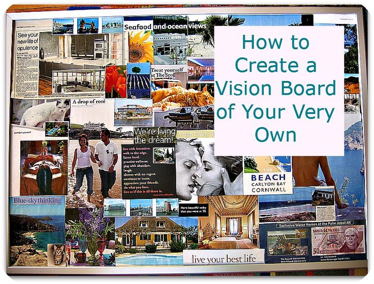 Creating a (noncheesy) Vision Board We, Student and The