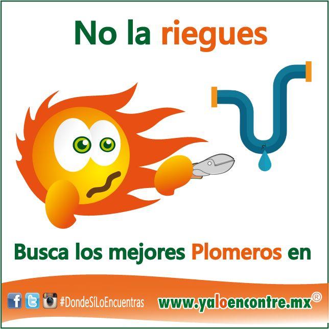 #Servicios #Plomería #Plomeros Entra a: www.yaloencontre.mx