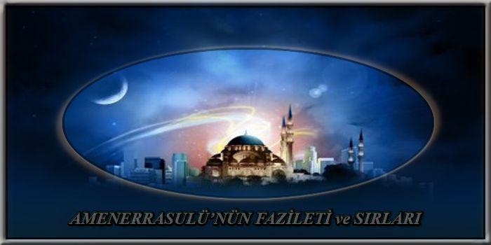 Amenerrasulu Nun Fazileti Ve Sirlari Dualar Islam Ve Din