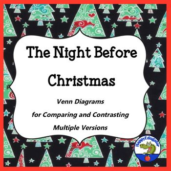 Great Christmas activity! Compare and contrast different versions of the poem Twas the Night Before Christmas. Your students will be familiar with the poem A Visit from St. Nicholas by Clement Clark Moore, but there are multiple versions of the story out there.