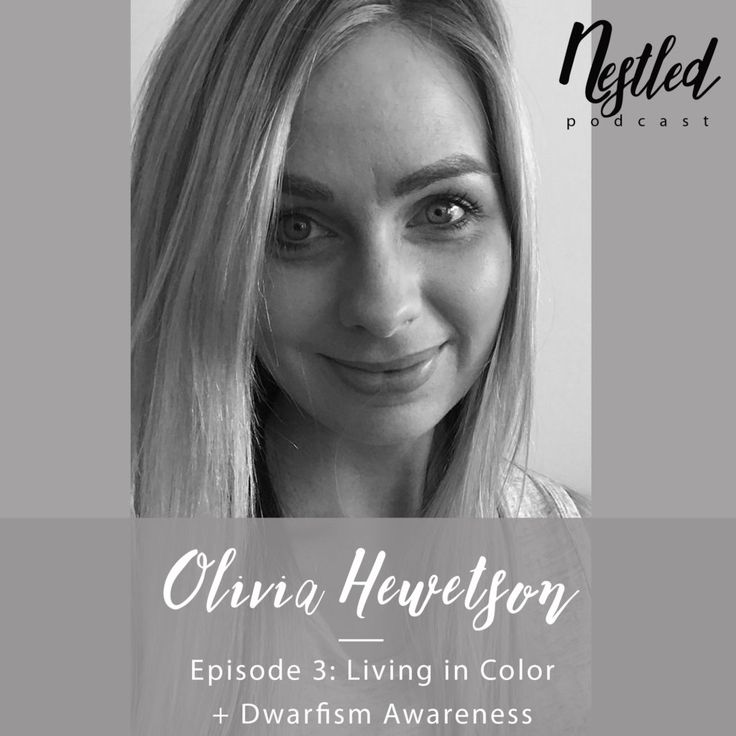 Olivia Hewetson: Living in Color + Dwarfism Awareness [Ep. 03]